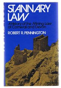 image of Stannary Law, A History of the Mining Law of Cornwall and Devon
