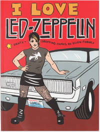 image of I Love Led-Zeppelin: Panty-Dropping Comics.