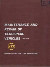 Maintenance And Repair Aerospace Vehicles: Northrop Institute Of Technology