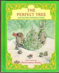 THE PERFECT TREE And Favorite Christmas Carols