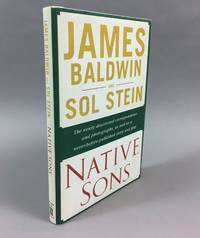Native Sons: A Friendship That Created One of the Greatest Works of the Twentieth Century : Notes...