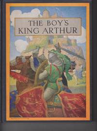 The Boy's King Arthur by  original stories)  ed. (Sir Thomas Malory - Hardcover - Reprint - 1944 - from Beasley Books and Biblio.com
