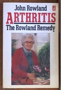 image of Arthritis: The Rowland Remedy