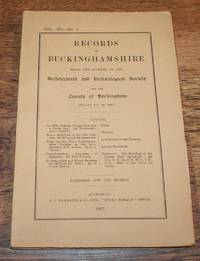 Records of Buckinghamshire Vol. XII No. 1, being the Journal of the Architectural and Archaeological Society for the County of Buckingham, 1927