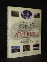 Lynda Snell's Heritage of Ambridge: Official History of Archers Country [SIGNED]