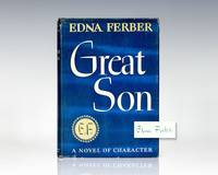Great Son. by  Edna Ferber - Signed First Edition - 1945 - from Raptis Rare Books (SKU: 72070)