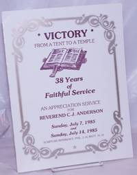 image of Victory: from a tent to a temple; 38 years of faithful service [program] an appreciation service fo Reverend C. J. Anderson Sunday July 7, 1985_Sunday, July 14, 1985