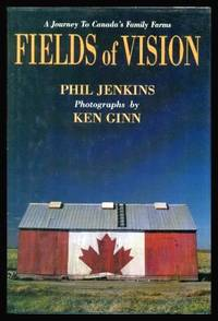 image of FIELDS OF VISION - A Journey to Canada's Family Farms