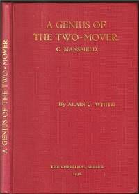 A Genius of the Two-Mover: A selection of Problems by Comins Mansfield