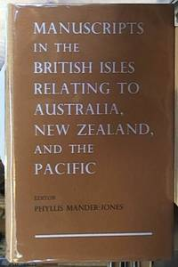image of Manuscripts in the British Isles Relating to Australia, New Zealand, and the Pacific
