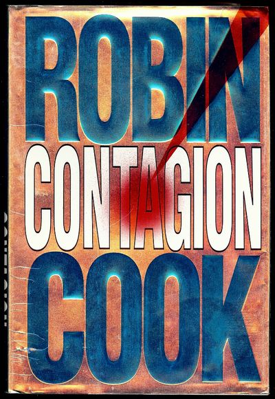 1995. COOK, Robin. CONTAGION. NY: Putnam's, . Sm. quarto, cloth & boards in dust jacket. First Editi...