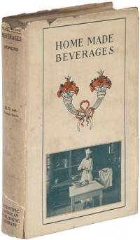Home Made Beverages: The Manufacture of Non-Alcoholic and Alcoholic Drinks in the Household