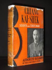 Chiang Kai-Shek: Soldier and Statesman (Volume 1) by Hollington K. Tong - 1st Edition  - 1938 - from Tarrington Books and Biblio.com