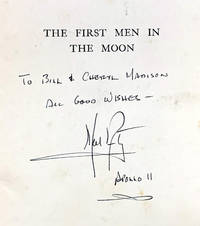 NEIL ARMSTRONG'S SIGNATURE - THE ULTIMATE ASSOCIATION COPY The first men in the moon.