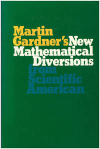 Martin Gardner's New Mathematical Diversions from Scientific American