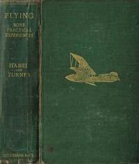 FLYING: SOME PRACTICAL EXPERIENCES