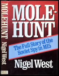 Molehunt; The Full Story of the Soviet Spy in MI5