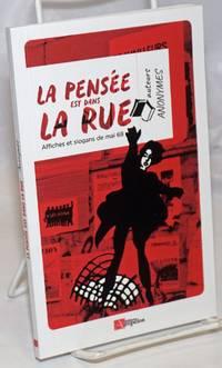 image of La Pensee est dans la Rue: Affiches et slogans de mai 68