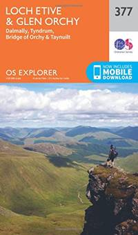 OS Explorer Map 377 Loch Etive and Glen Orchy OS Explorer Paper Map (OS Explorer Active Map)