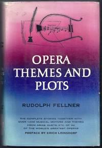 Opera Themes and Plots