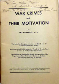 War Crimes and Their Motivation: The Socio Psychological Structure of the SS and the Criminalization of a Society