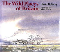 The Wild Places of Britain by  David Bellamy - First Edition - 1988-11-24 - from M Godding Books Ltd (SKU: 158448)