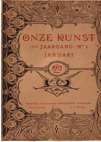 Onze Kunst, Magazine. 11th Annual, No. 1. Contains A.o. Schmidt-degener  F.: Een Voorstudie Voor...
