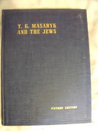 Thomas G. Masaryk and the Jews