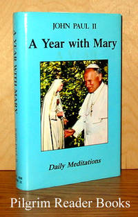 A Year With Mary, Daily Meditations by John Paul II. (Karol Wojtyla) - 1986