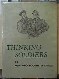 image of Thinking Soldiers: by men who fought in Korea