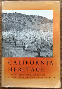 California Heritage: An Anthology of History and LIterature