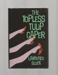 The Topless Tulip Caper