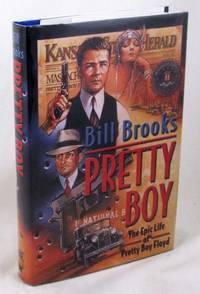 image of Pretty Boy: The Epic Life of Pretty Boy Floyd