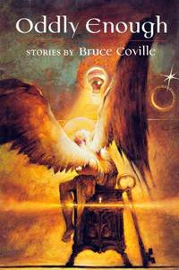 Oddly Enough by  Bruce Coville - Hardcover - Signed - 1994-10-31 - from Kayleighbug Books and Biblio.com
