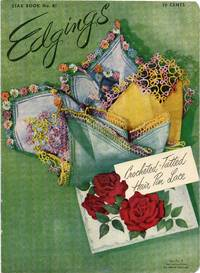 image of 1951 Edgings Crocheted, Tatted, Hair Pin Lace Star Book Number 81