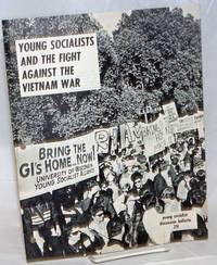 Young socialists and the fight against the Vietnam War [cover title]