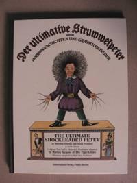 Der ultimative Struwwelpeter oder Horrorgeschichten und grässliche Bilder /The Ultimate...