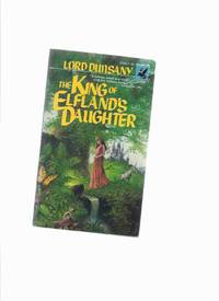 The King of Elfland's Daughter -by Lord Dunsany / Ballantine Fantasy
