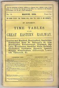 Time Tables of the Great Eastern Railway March, 1864