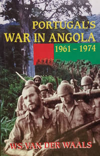 image of Portugal's War in Angola 1961 -1974