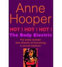 Hot! Hot! Hot!: The Body Electric