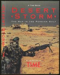 Desert Storm: The War in the Persian Gulf A Time Book