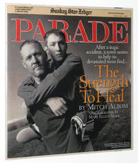 Parade Magazine May 13, 2007: The Strength to Heal by Mitch Albom and Mary Ellen Mark