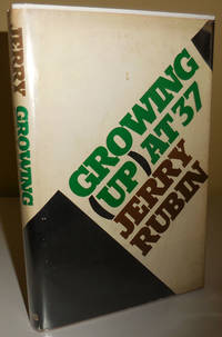 Growing (Up) at 37 (Inscribed to Al Aronowitz)