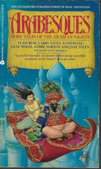 ARABESQUES More Tales of The Arabian Nights