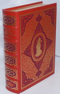 Tales from the Arabian Nights; The Translation of Sir Richard F. Burton. A Limited Edition