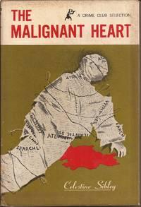 The Malignant Heart