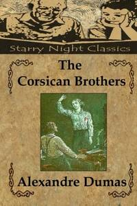 image of The Corsican Brothers (Starry Night Classics)
