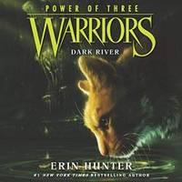 image of Warriors: Power of Three #2: Dark River (The Warriors: Power of Three Series)