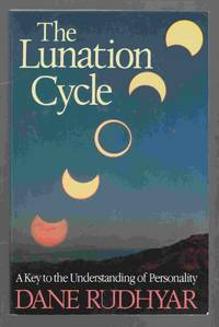 The Lunation Cycle A Key to the Understanding of Personality